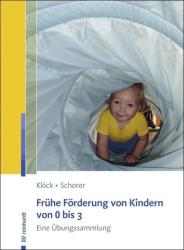 Frhe Frderung von Kindern von 0 bis 3 (ISBN: 9783497026395)