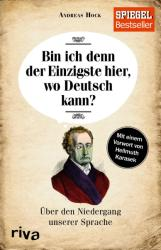 Bin ich denn der Einzigste hier, wo Deutsch kann? (ISBN: 9783868835496)