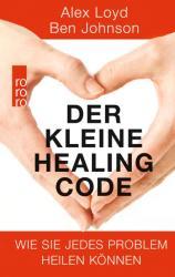 Der kleine Healing Code (ISBN: 9783499632501)