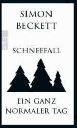Schneefall & Ein ganz normaler Tag - Simon Beckett, Hans-Ulrich Möhring, Andree Hesse (ISBN: 9783499290725)