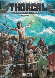 Thorgal - Die Welten von Thorgal. Die Jugend von Thorgal 04. Berserker (ISBN: 9783868693973)