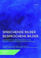 Sprechende Bilder - Besprochene Bilder (ISBN: 9783867365031)