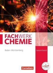 Fachwerk Chemie Gesamtband - Baden-Wrttemberg - Schlerbuch (ISBN: 9783060146987)