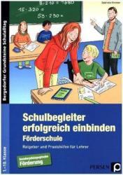 Schulbegleiter erfolgreich einbinden -Frderschule (ISBN: 9783403236306)