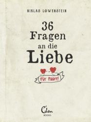 36 Fragen an die Liebe (ISBN: 9783959101028)