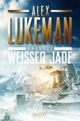 Project: Weisser Jade (ISBN: 9783958351585)