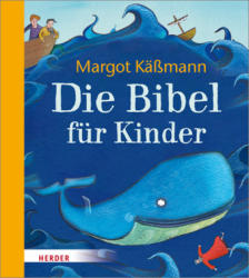 Die Bibel fr Kinder (ISBN: 9783451713880)