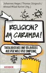 Religion? Ay Caramba! (ISBN: 9783451376948)