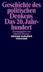 Geschichte des politischen Denkens. Das 20. Jahrhundert (ISBN: 9783518298107)