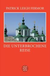 Die unterbrochene Reise (ISBN: 9783596036158)
