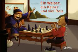 Ein Weiser, ein Kaiser und viel Reis (ISBN: 9783715207247)