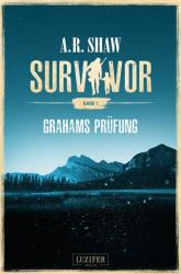 Survivor: Grahams Prfung (ISBN: 9783958351684)