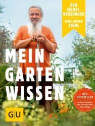 Der Selbstversorger: Mein Gartenwissen (ISBN: 9783833858949)