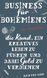Business fr Bohemiens (ISBN: 9783036957593)