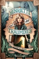Henriette und der Traumdieb (ISBN: 9783764151126)
