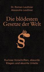 Die bldesten Gesetze der Welt (ISBN: 9783809437796)