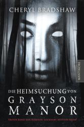 Die Heimsuchung von Grayson Manor (ISBN: 9783945493755)