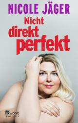 Nicht direkt perfekt (ISBN: 9783499632839)