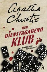 Der Dienstagabend-Klub - Agatha Christie, Renate Orth-Guttmann (ISBN: 9783455000405)