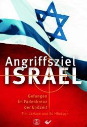 Angriffsziel Israel (ISBN: 9783863533762)
