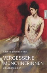 Vergessene Mnchnerinnen (ISBN: 9783869069234)