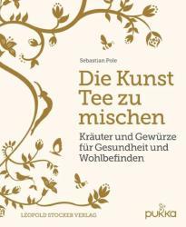 Die Kunst Tee zu mischen (ISBN: 9783702016579)