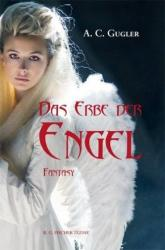 Das Erbe der Engel (ISBN: 9783830117407)
