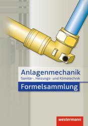 Anlagenmechanik fr Sanitr-, Heizungs- und Klimatechnik Formelsammlung (ISBN: 9783142211893)