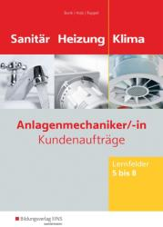 Anlagenmechaniker Sanitr-, Heizungs- und Klimatechnik. Lernfelder 5-8: Arbeitsheft (ISBN: 9783427740247)