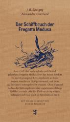 Der Schiffbruch der Fregatte Medusa (ISBN: 9783957574220)