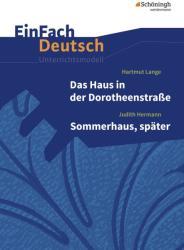 Das Haus in der Dorotheenstrae - Sommerhaus, spter. EinFach Deutsch Unterrichtsmodelle (ISBN: 9783140226936)