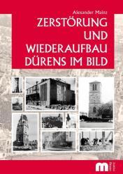 Zerstrung und Wiederaufbau Drens im Bild (ISBN: 9783810700520)