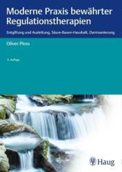 Moderne Praxis bewhrter Regulationstherapien (ISBN: 9783132407916)