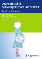 Arzneimittel in Schwangerschaft und Stillzeit (ISBN: 9783132414624)