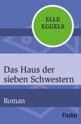 Das Haus der sieben Schwestern (ISBN: 9783596316021)