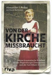 Von der Kirche missbraucht (ISBN: 9783742303363)