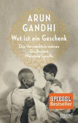 Wut ist ein Geschenk (ISBN: 9783832198664)