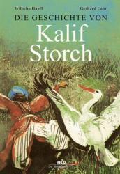 Die Geschichte von Kalif Storch (ISBN: 9783407772169)