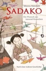 Sadako. Ein Wunsch aus tausend Kranichen (ISBN: 9783848920990)