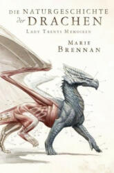 Lady Trents Memoiren 1 - Marie Brennan, Andrea Blendl (ISBN: 9783959815031)