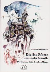 Die 8te Pforte, Jenseits der Schwelle (ISBN: 9783905372977)