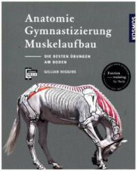 Anatomie, Gymnastizierung, Muskelaufbau (ISBN: 9783440157442)