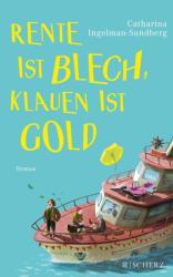 Rente ist Blech, Klauen ist Gold (ISBN: 9783651025486)