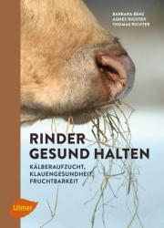 Rinder gesund halten (ISBN: 9783818600945)