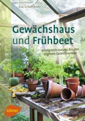 Gewchshaus und Frhbeet (ISBN: 9783800156672)