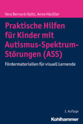 Praktische Hilfen fr Kinder mit Autismus-Spektrum-Strungen (ISBN: 9783170326217)