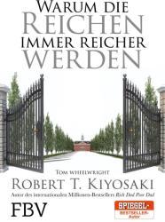 Warum die Reichen immer reicher werden (ISBN: 9783959720755)