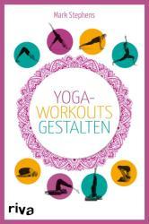 Yoga-Workouts gestalten - Kartenset (ISBN: 9783742301864)