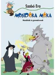 SZABÓ ERA - MONDÓKA MÓKA (2006)