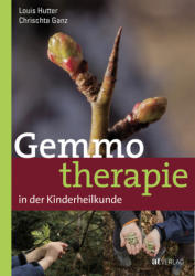 Gemmotherapie in der Kinderheilkunde (ISBN: 9783038009665)